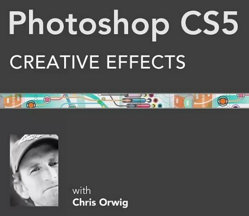 Lynda.com - Photoshop CS5: Creative Effects [2010, ENG]