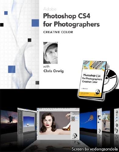 Lynda.com - Photoshop CS4 for Photographers: Creative Color (with: Chris Orwig)