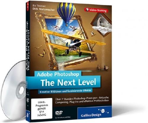 [Galileo Design] Adobe Photoshop - The Next Level [2011, DEU]