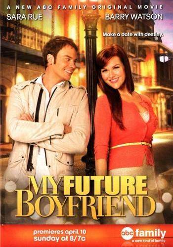 Мой особенно будущий бойфренд / My Future Boyfriend (2011) DVDRip