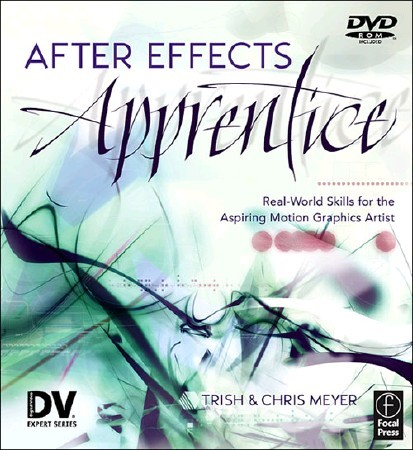 After Effects Apprentice [ 07 Parenting , DVD � IRONiSO, Lynda.com ]