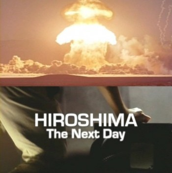 Хиросима: На следующий день / Hiroshima: The next day (2011/SATRip)