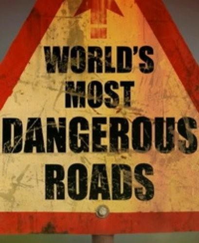 BBC: Самые опасные дороги мира / BBC: World's Most Dangerous Roads [01-03 из 03] (2011) HDTVRip 720p