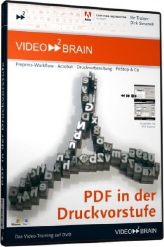 Video2brain – PDF in der Druckvorstufe Video Training with Dirk Simanek