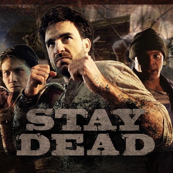 Stay Dead (2012/ENG)
