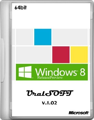 Windows 8 ReleasePreview UralSOFT 64bit v.1.02 (2012/RUS)