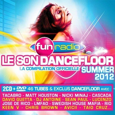 VA: Fun Radio - Le Son Dancefloor - Summer 2012 (2CD)