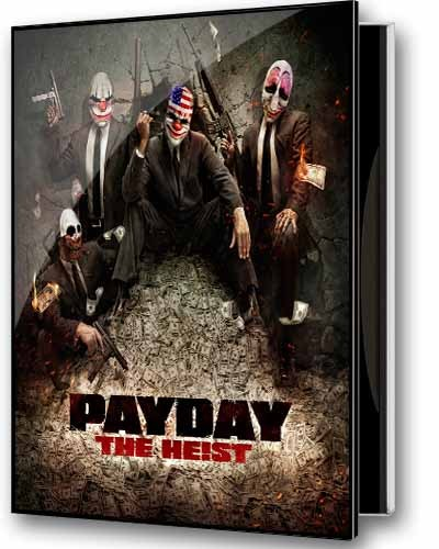 PAYDAY The Heist (2011/MULTi5/Steam-Rip of Gamers RG) Released on 16/05/2012