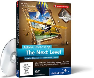 Adobe Photoshop. The Next Level [ Galileo Design, 2011, DEU ]