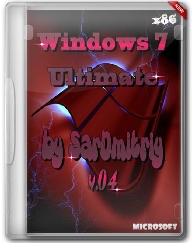 Windows 7 Ultimate SP1 x86 by SarDmitriy v.04 (2012/Rus)