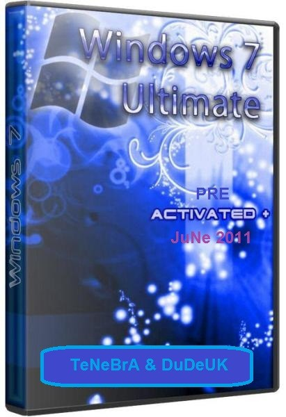 Windows 7 Ultimate Sp1 32bit x86 June 2011 (DuDe) [TeNeBrA]