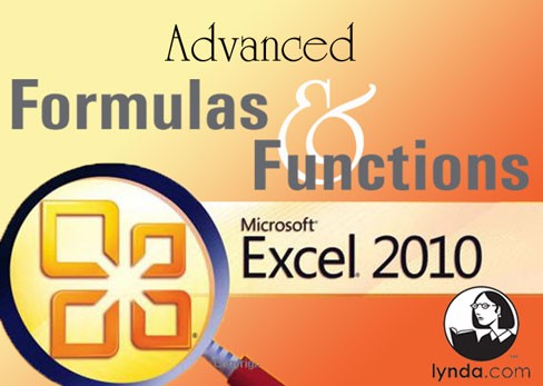 Lynda.com Excel 2010 Advanced Formulas and Functions ( link fix)