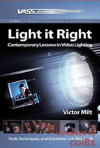 Vasst - Light it Right: современные уроки по  видеоосвещению.