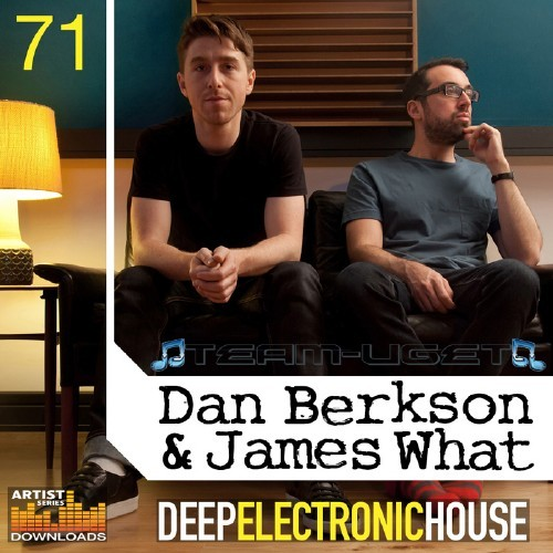 Loopmasters Dan Berkson and James What - Deep Electronic House
